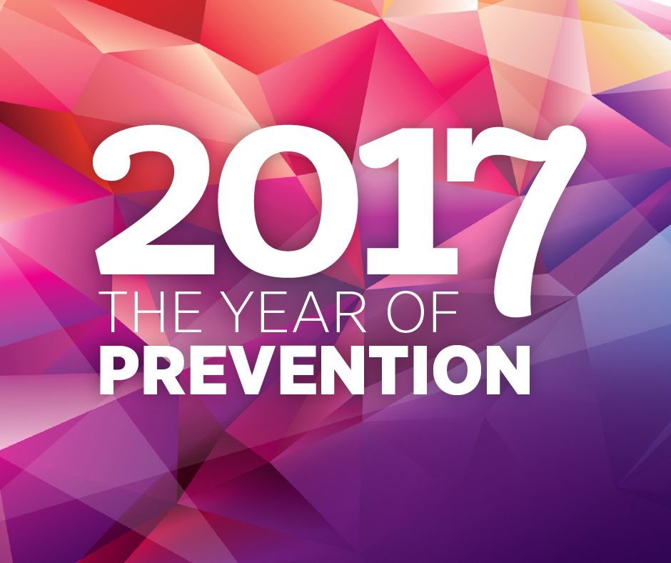 2017 - The Year of Prevention
