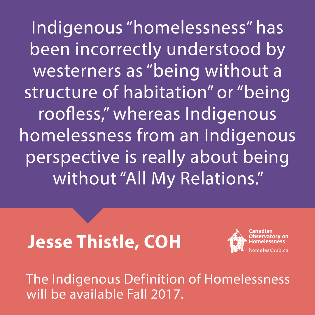 pull quote from the Indigenous Definition of Homelessness