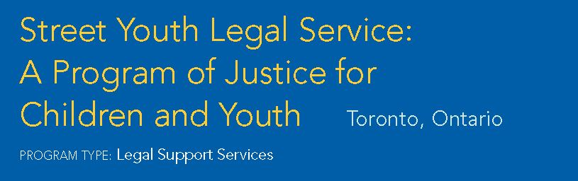 Street Youth Legal Service: A Program of Justice for Children and Youth